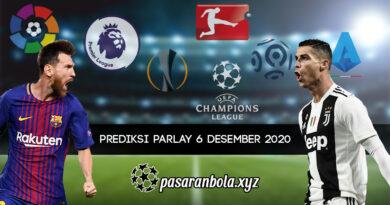 Prediksi Parlay Bola 6 Desember 2020